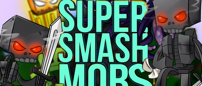 [TheExoticNetwork] Super Smash Mobs Beta Join Now